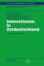 Innovationen in Ostdeutschland: Potentiale und Probleme