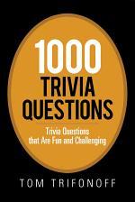 1000 Trivia Questions