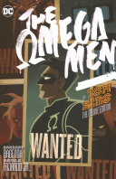 Omega Men by Tom King: the Deluxe Edition