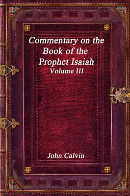 Commentary on the Book of the Prophet Isaiah    Volume III PDF