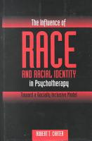 The Influence of Race and Racial Identity in Psychotherapy PDF