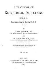 A Text-book of Geometrical Deductions: Book I [-II] Corresponding to Euclid, Book I [-II], Book 1