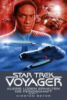 Star Trek   Voyager 12  Kleine L  gen erhalten die Feindschaft 1 PDF