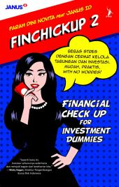 Finchickup 2: Financial Check Up for Investment Dummies