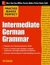 Practice Makes Perfect Intermediate German Grammar (EBOOK)