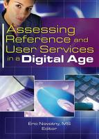 Assessing Reference and User Services in a Digital Age PDF