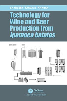 Technology for Wine and Beer Production from Ipomoea batatas