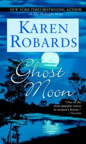 Ghost Moon: A Novel