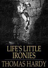 Life s Little Ironies PDF