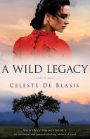 Download A Wild Legacy  An Emotional and Heart wrenching Historical Novel Book