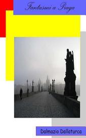 Fantasmi di Praga
