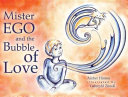 Mister Ego and the Bubble of Love PDF