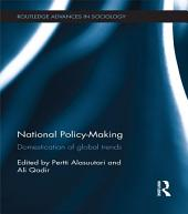 National Policy-Making: Domestication of Global Trends