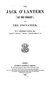 The Jack O'Lantern (le Feu-Follet), Or the Privateer