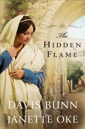 The Hidden Flame (Acts of Faith Book #2)