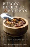 Burgoo  Barbecue  and Bourbon PDF