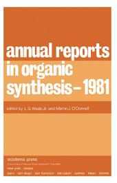 Annual Reports in Organic Synthesis — 1981