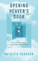 Opening Heaven's Door