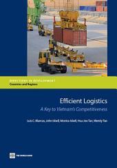 Efficient Logistics: A Key to Vietnam's Competitiveness