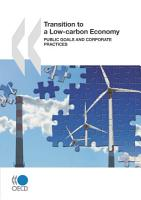 Transition to a Low Carbon Economy Public Goals and Corporate Practices PDF