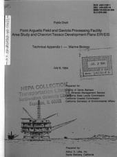Point Arguella Field and Gaviota Processing Facility Area Study: Environmental Impact Statement, Volume 5
