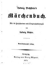 Ludwig Bechstein's Märchenbuch: Mit 90 Holzschnitten nach Originalzeichnungen von Ludwig Richter