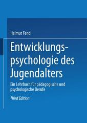 Entwicklungspsychologie des Jugendalters: Ein Lehrbuch für pädagogische und psychologische Berufe, Ausgabe 3