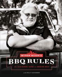 Myron Mixon S Bbq Rules Book PDF