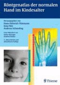 R  ntgenatlas der normalen Hand im Kindesalter PDF