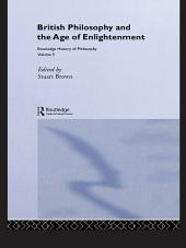 Routledge History of Philosophy Volume V: British Empiricism and the Enlightenment