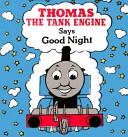 Thomas The Tank Engine Says Good Night Book PDF