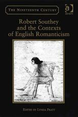 Robert Southey and the Contexts of English Romanticism PDF