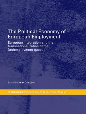 The Political Economy of European Employment PDF