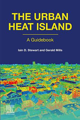 The Urban Heat Island