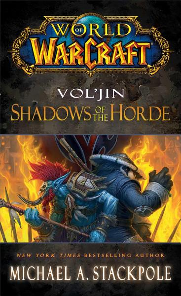 Download World of Warcraft  Vol jin  Shadows of the Horde Book