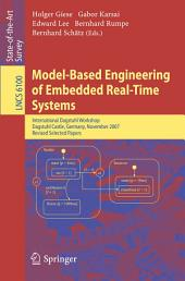 Model-Based Engineering of Embedded Real-Time Systems: International Dagstuhl Workshop, Dagstuhl Castle, Germany, November 4-9, 2007. Revised Selected Papers