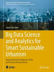 Big Data Science And Analytics For Smart Sustainable Urbanism Book PDF