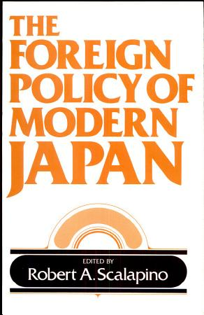 The Foreign Policy of Modern Japan PDF