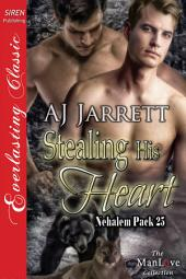 Stealing His Heart [Nehalem Pack 25]