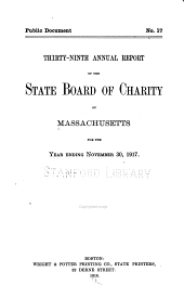 Annual Report of the State Board of Charity of Massachusetts: Volume 39