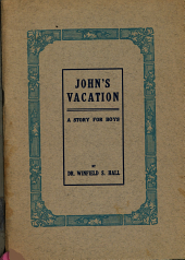 John's Vacation: What John Saw in the Country, Issue 1