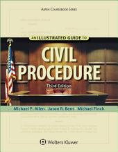 An Illustrated Guide To Civil Procedure: Edition 3