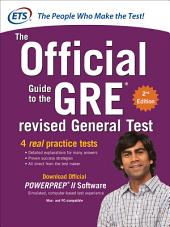 GRE The Official Guide to the Revised General Test, Second Edition: Edition 2