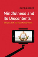 Mindfulness and Its Discontents