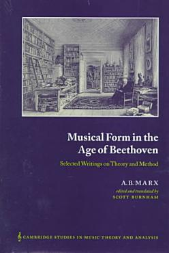 Musical Form in the Age of Beethoven PDF