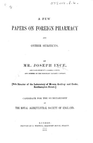 A Few Papers on Foreign Pharmacy  and other subjects