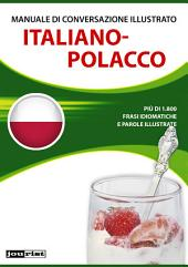 Manuale di conversazione illustrato Italiano-Polacco