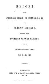 Annual Report of the American Board of Commissioners for Foreign Missions: Volumes 40-42