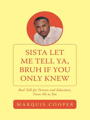 Sista Let Me Tell Ya  Bruh if You Only Knew