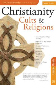 Christianity  Cults and Religions Leader Guide PDF